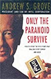 Only The Paranoid Survive, High Output