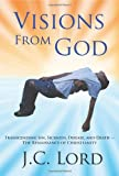 Visions from God, J. Lord, 1469962241