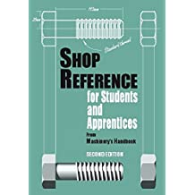 Shop Reference for Students and Apprentices, 2nd Edition