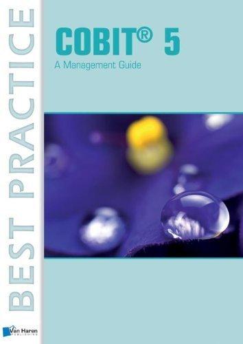 Read Online COBIT® 5 - A Management Guide (Best Practice (Van Haren Publishing)) by Bernard, Pierre (2012) Paperback pdf