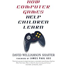 How Computer Games Help Children Learn by David Williamson Shaffer (2008-01-22)