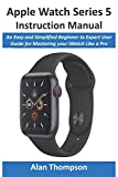 Apple Watch Series 5 Instruction Manual: An Easy