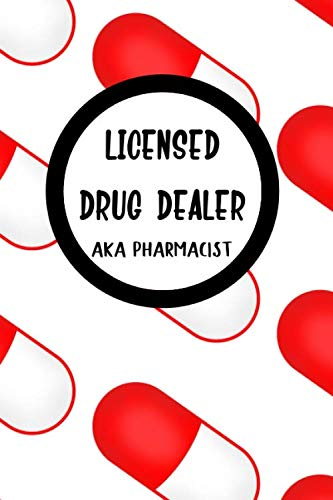 Licensed Drug Dealer: Weekly Planner for Pharmacists January 2020 Through December 2020   Weekly Day Planner Appointment Book   Organizer, To Do List, Goal Setting