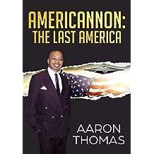 Americannon: The Last America