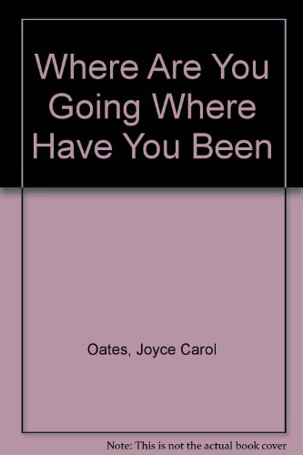 "Joyce Oates' ""Where Are You Going, Where Have You Been?"": Arnold Friend Analysis"
