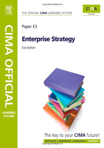 CIMA Official Learning System Enterprise Strategy, Sixth Edition