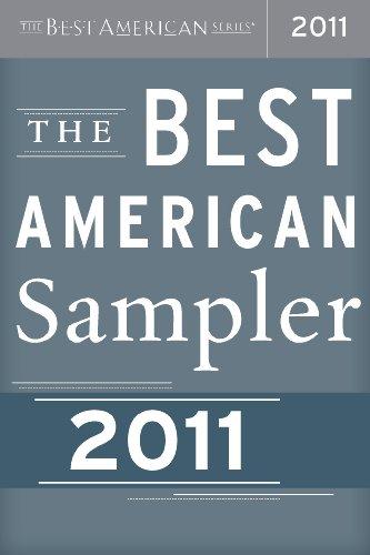 The Best American Sampler: The Best American Series (The Best American Series ®)