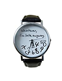 New Lady Watch FEITONG Whatever I am Late Anyway Letter Watches Hot