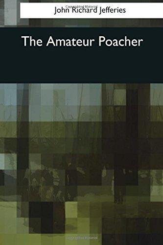Read Online The Amateur Poacher ebook