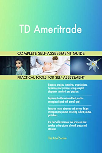 Td Ameritrade All Inclusive Self Assessment   More Than 710 Success Criteria  Instant Visual Insights  Comprehensive Spreadsheet Dashboard  Auto Prioritized For Quick Results