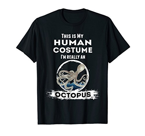 Octopus Halloween Costume T-Shirt This is my Human Costume