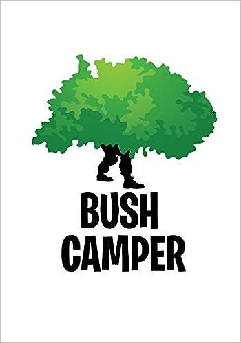 Bush Camper Notebook For Fortnite Fans Great Fortnite Gift For