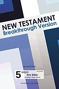 New Testament: Breakthrough Version by [Geide, Ray]