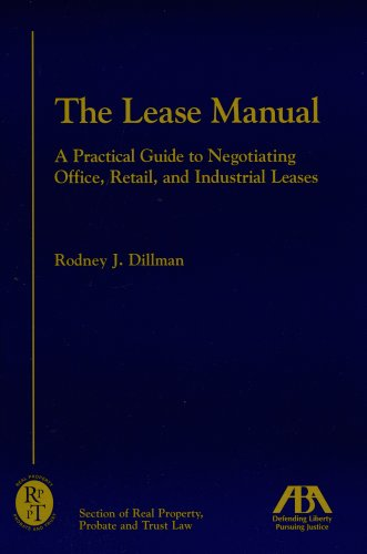 Pdf Law The Lease Manual: A Practical Guide to Negotiating Office, Retail and Industrial Leases