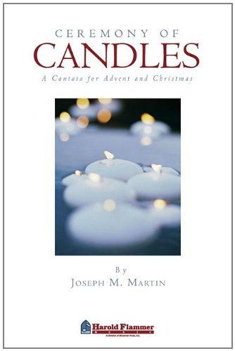Musical Christmas Candle - Ceremony of Candles: A Cantata for Advent and Christmas