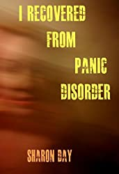 I Recovered From Panic Disorder