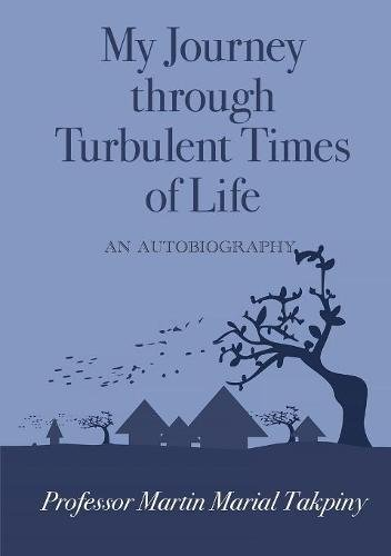 My Journey Through Turbulent Times of Life