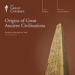 Origins of Great Ancient Civilizations