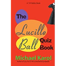 The Lucille Ball Quiz Book