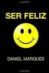 Ser Feliz (Portuguese Edition)