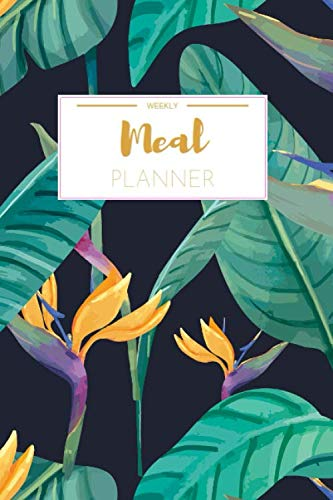 Price comparison product image Weekly Meal Planner: Meal Planning Pad Breakfast And Dinner / Weekly Meal Planner And Grocery List Beautiful Colorful Florals / (52 Week Food Planner / Diary / Log / Journal / Calendar)