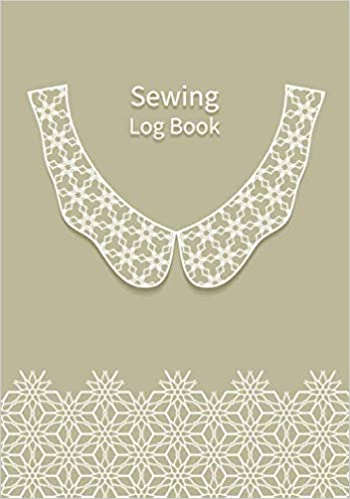 Sewing Log Book Customer Profile And Service Tracker Sewing Projects Planner For Tailor Body Measurements For Clothes Alterations Sewing Log Book For Tailor Dressmaker And Fashion Designer Dressmaker And Fashion Designer