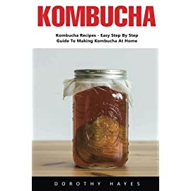 Kombucha: Kombucha Recipes - Easy Step By Step Guide To Making Kombucha At Home (Kombucha, Kombucha Drinks, Kombucha Recipes) 3  Have you heard about Kombucha and would like to find out more about it? Maybe you are a fan who has bought the store bought Kombucha and you are noticing it's hurting your bank account. Or maybe like many, you just like to make your own food and drink because you know what goes into it. No matter the reason you are interested in Kombucha this book will help you. This book is a comprehensive guide that is everything Kombucha. Whether you are a complete newcomer or an old hand, you will love to have this book with you. Having a comprehensive guide at your hands to guide you through the process is always a great reference book to put in your bag of DIY tricks.
