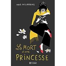 La mort d'une princesse
