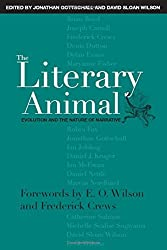 The Literary Animal: Evolution and the Nature of Narrative (Rethinking Theory)