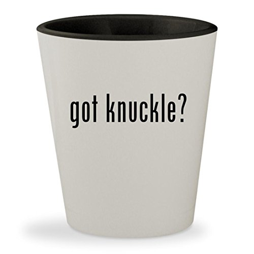 got knuckle? - White Outer & Black Inner Ceramic 1.5oz Shot Glass