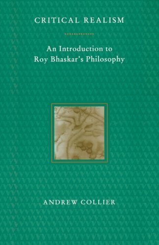 BEST Critical Realism: An Introduction to Roy Bhaskar's Philosophy [P.D.F]