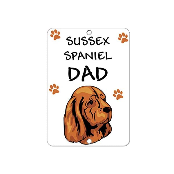 Aluminum Metal Sign Funny Sussex Spaniel Dog Dad Informative Novelty Wall Art Vertical 8INx12IN 1