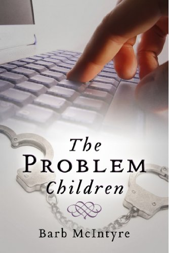 Book: The Problem Children by Barb McIntyre