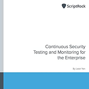 Continuous Security Testing and Monitoring for the Enterprise Audiobook