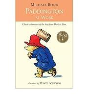 Paddington at Work (Paperback) - Common –…