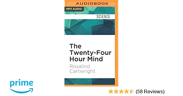 The Twenty Four Hour Mind The Role Of Sleep And Dreaming In Our Emotional Lives Mp3 Cd Audiobook Mp3 Audio Unabridged