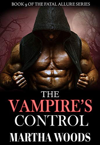 The Vampire's Control (Fatal Allure Book 9)