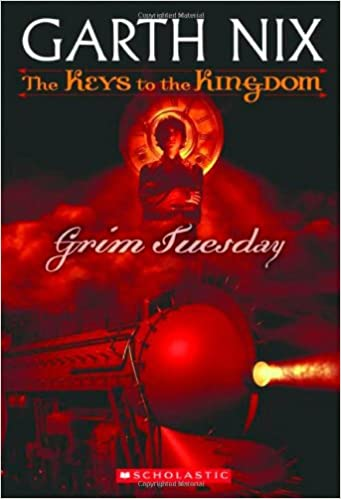 Grim Tuesday (The Keys to the Kingdom, Book 2)