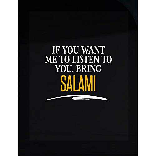 My Family Tee If You Want Me to Listen to You, Bring Salami! Funny Birthday Gift! - Transparent Sticker -