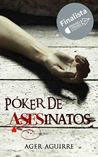 "PÃ""KER DE ASESINATOS: Finalista del Premio Literario Amazon 2018 (Spanish Edition)"