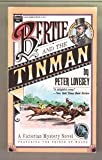 Bertie and the Tinman, Peter Lovesey, 0445405929
