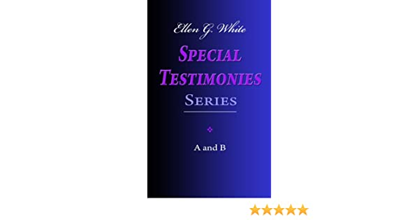 Ellen g white special testimonies series a and b kindle edition ellen g white special testimonies series a and b kindle edition by ellen g white religion spirituality kindle ebooks amazon fandeluxe Gallery