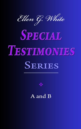 Ellen g white special testimonies series a and b kindle edition ellen g white special testimonies series a and b by white ellen g fandeluxe Gallery