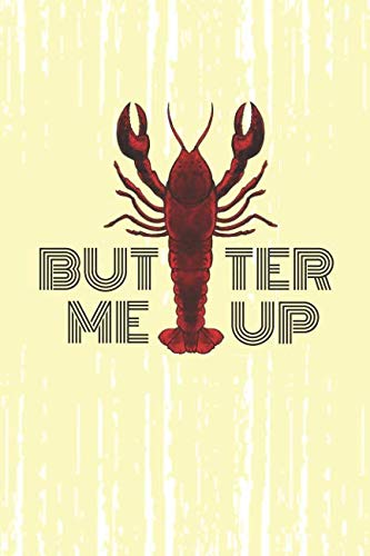 Butter Me Up: 2019 Weekly Planner for Lobster Lovers by Just Kiki