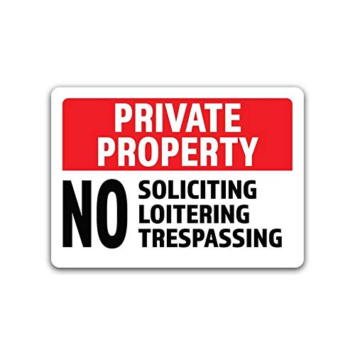 2-Pack Private Property No Soliciting No Loitering No Trespassing Vinyl Decal Sticker Premium Quality Vinyl Decal Laminated with UV Protective Laminate ()
