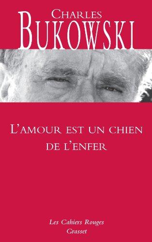 l'amour est un chien de l'enfer (édition 2011)