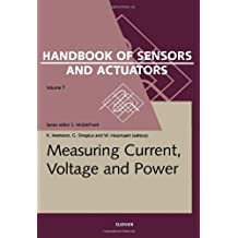 Measuring Current, Voltage and Power (Handbook of Sensors and Actuators 7)