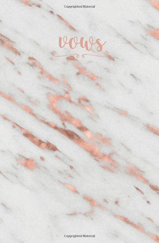 vows-rose-gold-marble-blank-faux-calligraphy-vows-journal-wedding-planning-notebook-110-lined-pages-5-25-x-8-stylish-journal-ideal-for-notes-bride-groom-to-be-bridal-party-gifts