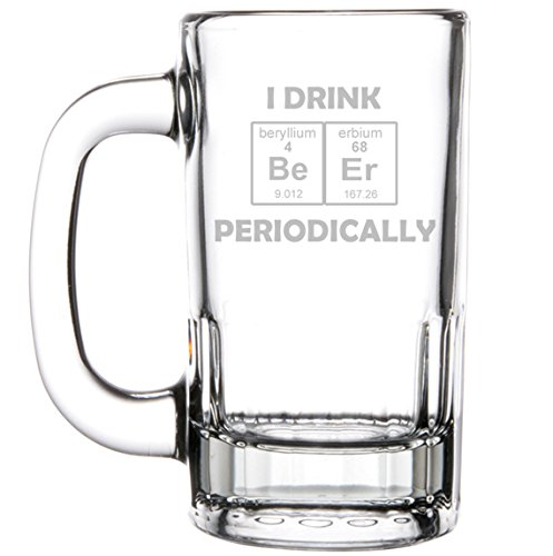 12oz-Beer-Mug-Stein-Glass-Funny-Science-Geek-Nerd-I-Drink-Beer-Periodically