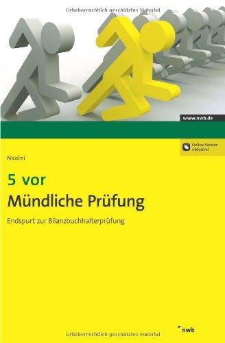 5 vor Mündliche Prüfung: Endspurt zur Bilanzbuchhalterprüfung